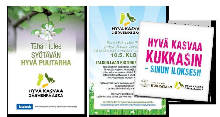 Printti / Hyvä kasvaa Järvenpäässä: Markkinointimateriaalit
